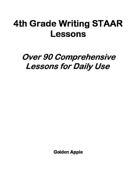 4th Grade Writing STAAR: Over 90 Comprehensive Lessons