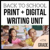 4th Grade Back to School Writing Unit - Unit 1 - 4 Weeks of CCSS Lessons