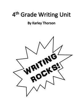 4th Grade Writing Year Unit with All Common Core Writing Standards Included