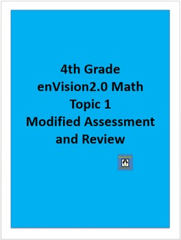 4th Grade enVision2.0 Topic 1 Modified Assessment