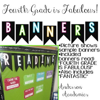 4th Grade is Fabulous/4th Grade is Fantastic Banners
