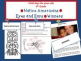 3 full days 4th grade/Eyes and Ears, Native American Nations, Winning Themes