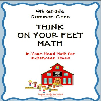 "4th Grade Fluency ""Think on Your Feet"" Math"
