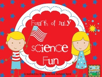 4th Of July Science Fun!