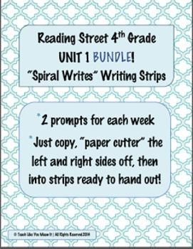 4th Grade Reading Street- UNIT 1 'SPIRAL WRITES' BUNDLE