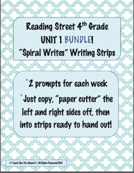 4th Grade Reading Street- UNIT 1 'SPIRAL WRITES' BUNDLE