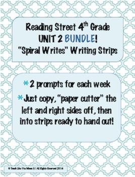 4th Grade Reading Street- UNIT 2 'SPIRAL WRITES' BUNDLE