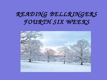4th Six Weeks Mid. Schl. Reading Bell Ringers/Daily Oral Power Point