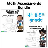 4th and 5th grade assessments Bundled