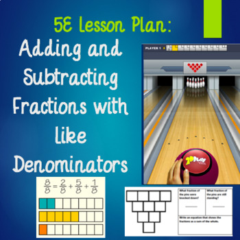 4th grade 5E Lesson Plan: Introduction to Adding and Subtracting Fractions