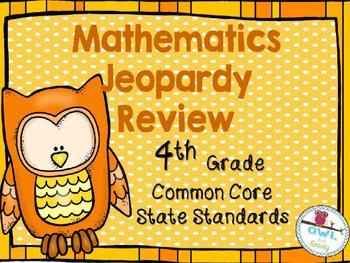 4th grade COMMON CORE MATHEMATICS JEOPARDY REVIEW