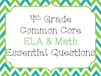 4th grade Common Core ELA & Math Essential Questions Bundle