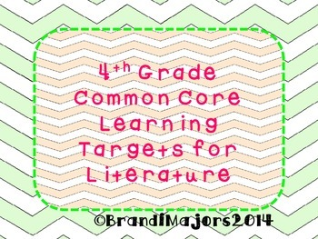 4th grade Common Core Learning Targets for Literature Strand