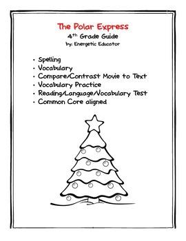 4th grade Common Core aligned Polar Express Reading Guide