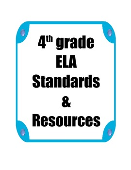 4th grade ELA Standards and Resources Binder
