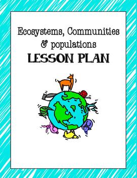 // 4th grade // - Ecosystems, communities, & populations {