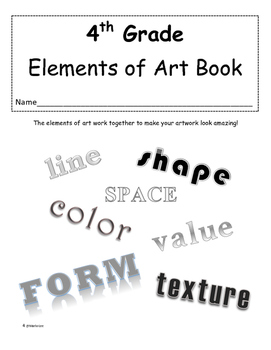 Fourth grade Elements of Art Book