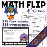 Math 4th grade FLIPPED / BLENDED classroom 135 spiraled math sheets + 175 VIDEOS