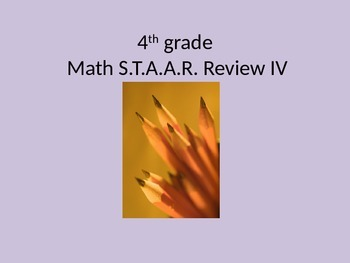 4th grade Math STAAR Review IV
