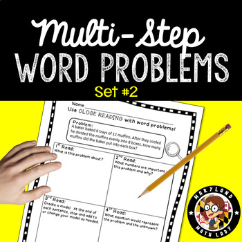 4th Grade Multi-Step Word Problems Set 2 - Close Reading!