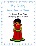 """4th grade Treasures Reading Unit 2 Week 2 """"My Diary from Here to There"""""""