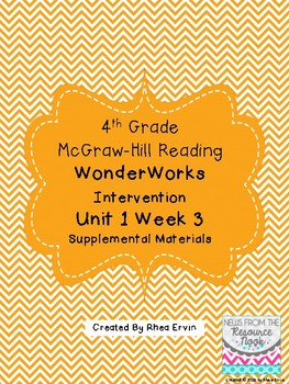 4th grade Reading WonderWorks Supplement- Unit 1 Week 3
