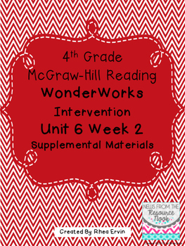 4th grade Reading WonderWorks Supplement- Unit 6 Week 2