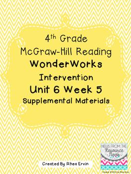 4th grade Reading WonderWorks Supplement- Unit 6 Week 5