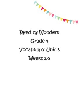 4th grade Reading Wonders Unit 2 Weeks 1-5 Vocabulary Words and Definitions