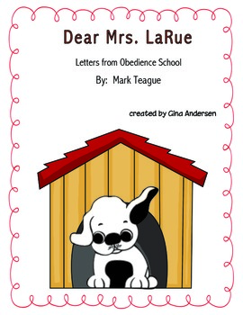 "4th grade Treasures Reading Unit 4 Week 1 ""Dear Mrs. LaRue"""