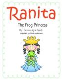 """4th grade Treasures Reading Unit 5 Week 2 """"Ranita the Frog Princess"""""""