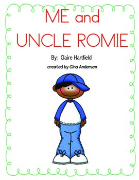 """4th grade Treasures Reading Unit 5 Week 4 """"Me and Uncle Romie"""""""