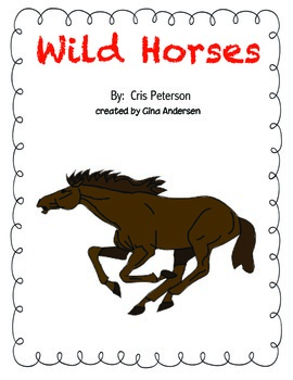 "4th grade Treasures Reading Unit 5 Week 5 ""Wild Horses""."