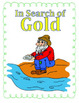 """4th grade Treasures Reading Unit 6 Week 1 """"The Gold Rush Game"""""""