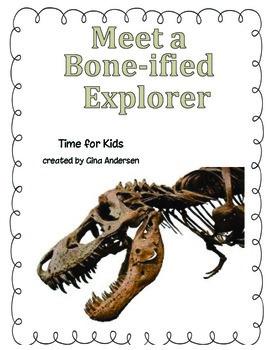 "4th grade Treasures Reading Unit 6 Week 3 ""Meet a Bone-ified Explorer"""