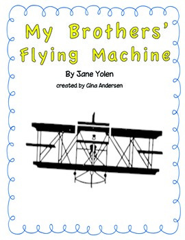 "4th grade Treasures Reading Unit 6 Week 4 ""My Brothers' Flying Machine"""