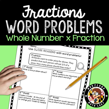 4th grade Whole Number x Fraction Word Problems - Close Reading!