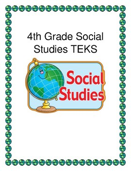4th grade Social Studies TEKS (Back to School)