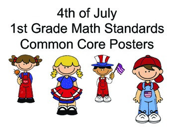4th of July 1st grade Math Common core standards posters