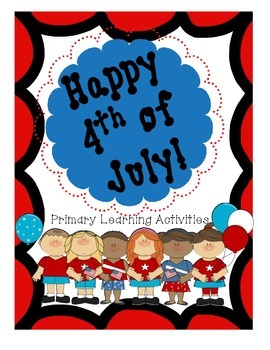 4th of July Activity Packet (literacy, writing, math)-Special Limited Price