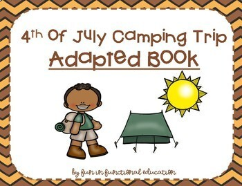 4th of July Camping Trip- Adapted Book for Autism, Special Education, ESY