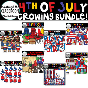 4th of July Growing Bundle {Independence Day Clip Art}
