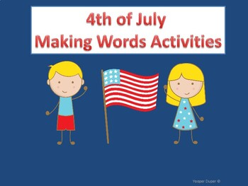 Fourth of July Making Words