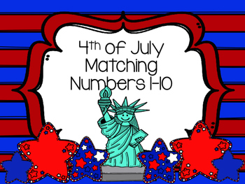 4th of July Matching Numbers 1-10
