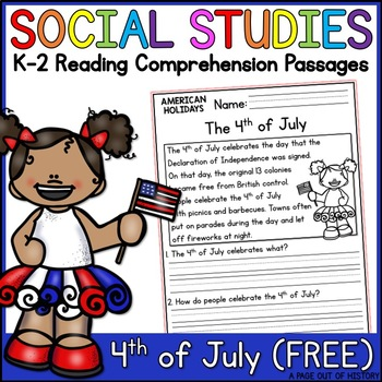 4th of July Reading Comprehension Passage FREEBIE (K-2) - Social Studies