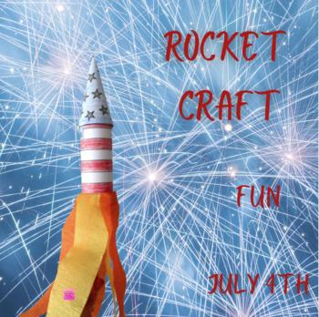 4th of July Rocket Craft