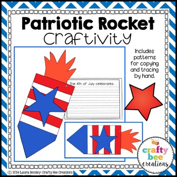 Patrotic Rocket Craft (4th of July, Memorial Day, & President's Day)