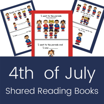 4th of July Shared Reading Books *BUNDLE*