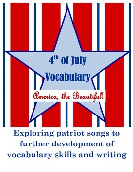 4th of July Vocabulary and Writing-America, the Beautiful
