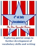 4th of July Vocabulary and Writing-The Star Spangled Banner